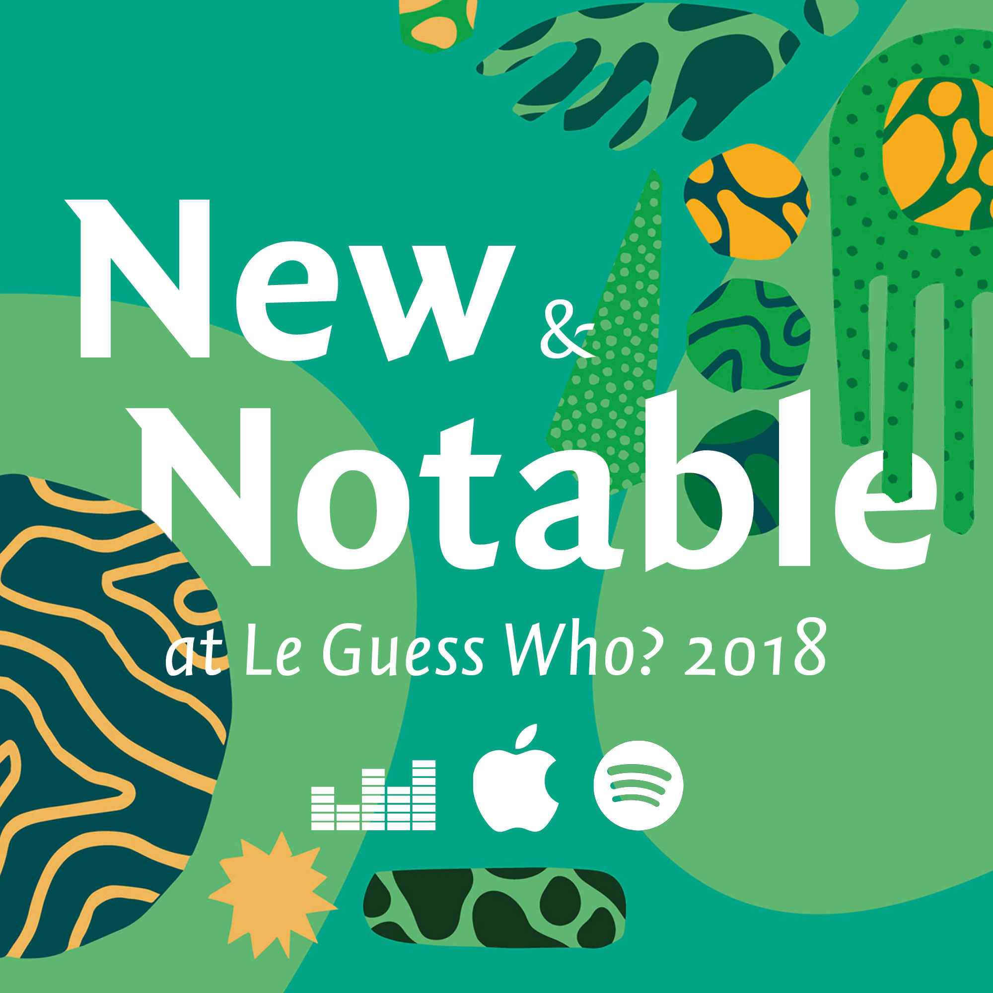 Playlist: New & Notable at Le Guess Who? 2018